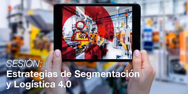 Estrategias de Segmentación y Logística 4.0